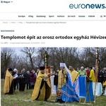 Ведущие венгерские и российские СМИ рассказали о закладке православного храма в Хевизе